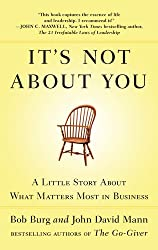 [IT'S NOT ABOUT YOU] by (Author)Burg, Bob on Nov-24-11