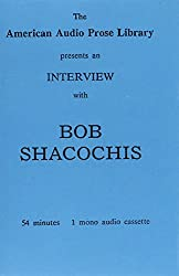 Bob Shacochis, Interview