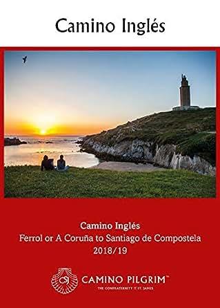 Amazon.com: Camino Inglés: Ferrol or A Coruna to Santiago de ...