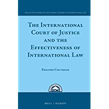 The International Court of Justice and the Effectiveness of International Law