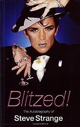 Blitzed!: The Autobiography of Steve Strange by Steve Strange (2003-03-01)