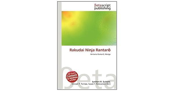 Rakudai Ninja Rantar: Amazon.es: Lambert M Surhone, Mariam T ...