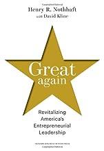 Great Again: Revitalizing America's Entrepreneurial Leadership