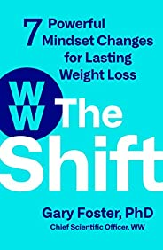 The Shift: 7 Powerful Mindset Changes for Lasting Weight Loss