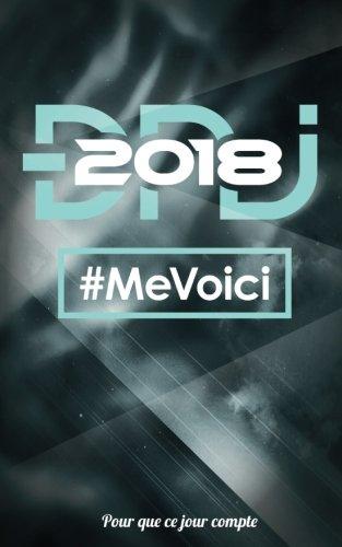 """DNJ 2018 - Me voici: Petit carnet pour ecrire - Collection """"Pour que ce jour compte"""" - Noir (French Edition)"""