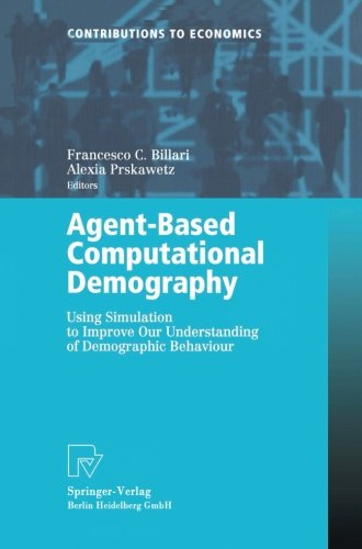 Agent-Based Computational Demography: Using Simulation to Improve Our Understanding of Demographic Behaviour (Contributi