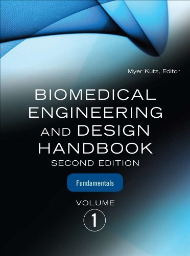 Download Biomedical Engineering & Design Handbook, Volumes I and II Pdf