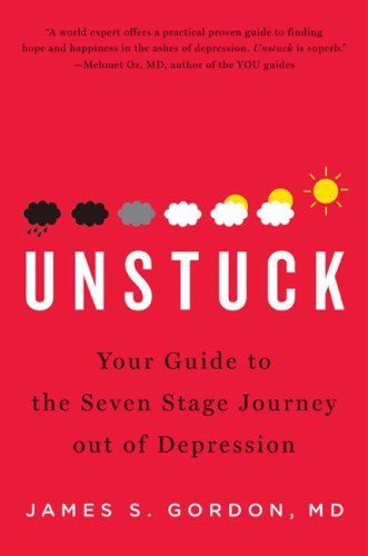 Unstuck: Your Guide to the Seven-Stage Journey Out of Depression PDF