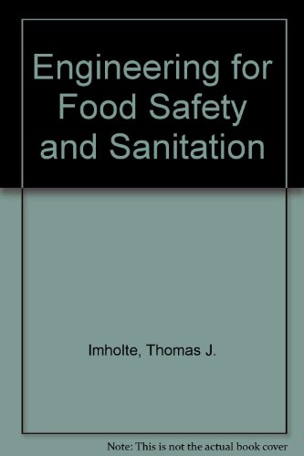 Engineering for Food Safety and Sanitation