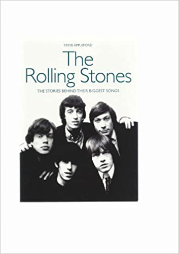 Book The Rolling Stones the Stories Behind Their Biggest Songs