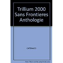 Trillium 2000 Sans Frontieres Anthologie