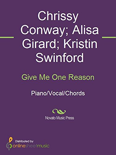Give Me One Reason Kindle Edition By Alisa Girard Chrissy Conway