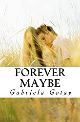 Forever Maybe: A Small Collection of Things Unsaid