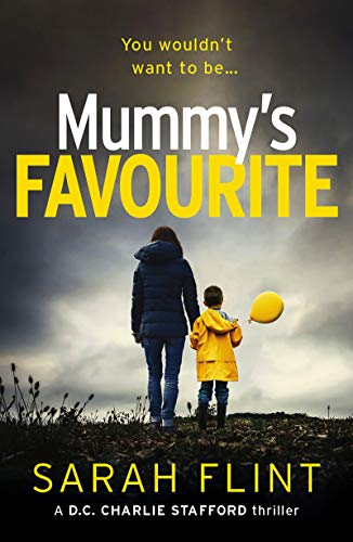 Top 10 Serial Killers (Mummy's Favourite: Top 10 bestselling serial killer thriller (DC Charlotte Stafford Series Book)