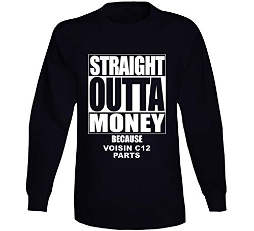 (Straight Outta Money Voisin C12 Car Lover Enthusiast Long Sleeve T Shirt 2XL Black)