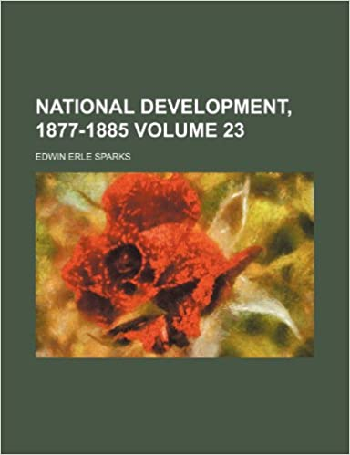 Book National development, 1877-1885 Volume 23