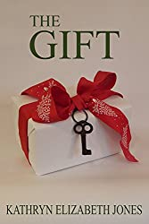 The Gift: A Parable of the Key (The Parables of Virginia Bean Book 3)