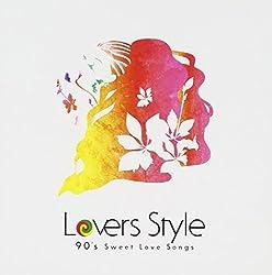 Lovers Style~90's Sweet Love Songs~
