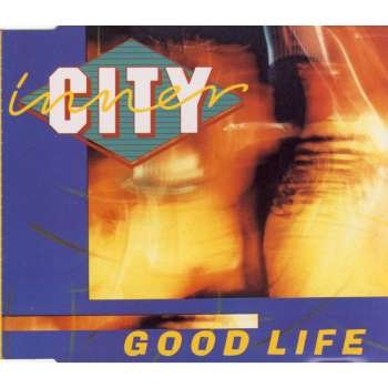 INNER CITY - Good Life (Buena Vida) - Zortam Music