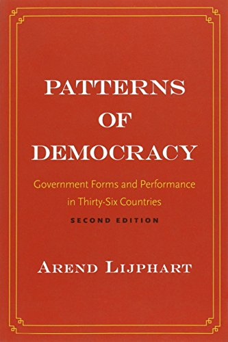 Patterns of Democracy: Government Forms and Performance in Thirty-Six - Government Forms