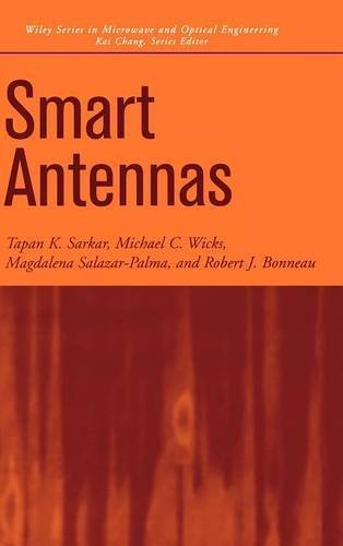 Smart Antennas 1st edition by Sarkar, T. K., Wicks, Michael C., Salazar-Palma, M., Bonneau (2003) Hardcover