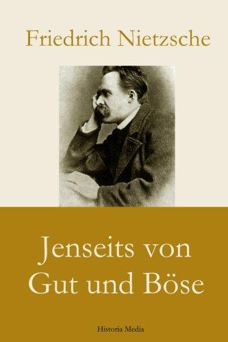 Jenseits von Gut und Böse (German Edition)