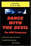 Dance With The Devil: The AIDS Conspiracy