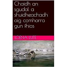 Chaidh an sgudal a shuidheachadh aig comharra gun fhios (Scots_gaelic Edition)