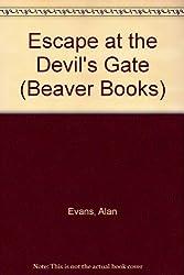 Escape at the Devil's Gate