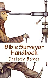 Bible Surveyor Handbook: A 15-Lesson Overview of the Entire Bible