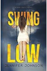 Swing Low Paperback