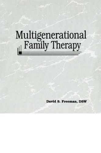 Multigenerational Family Therapy (Haworth Marriage & the Family)