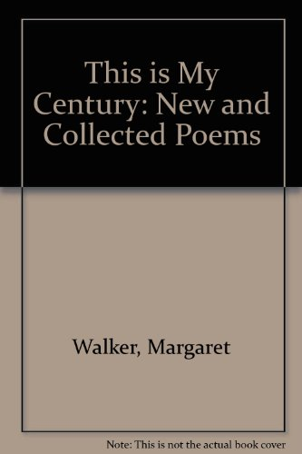 This Is My Century: New and Collected Poems by Brand: University of Georgia Press