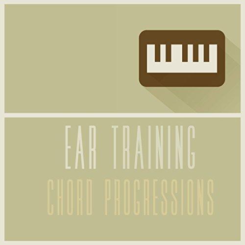 Ear Training - Chord Progressions