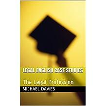 Legal English Case Studies: The Legal Profession