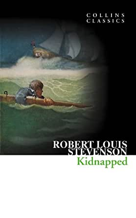 Kidnapped (Collins Classics) - Kindle edition by Robert Louis