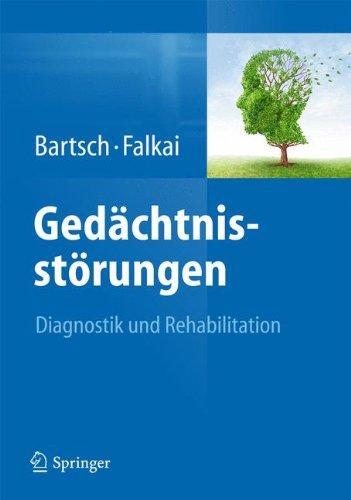Gedächtnisstörungen: Diagnostik und Rehabilitation