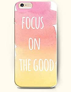 OOFIT Apple iPhone 6 (4.7 inches) Case - Life Inspirational Quotes Focus On The Good / Watercolor Painting