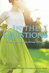 In the Questions: Poetry by and about Strong Women Paperback