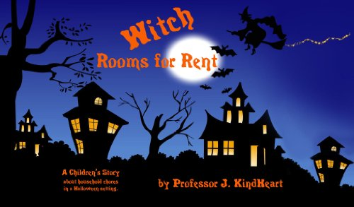 Witch Rooms for Rent (A Children's Rhyming Picture Book about household chores in a Halloween setting.)