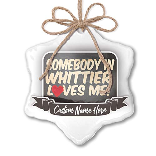 Whittier Hanging - NEONBLOND Create Your Ornament Somebody in Whittier Loves me, California Personalized