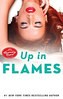 Up in Flames: A Rosemary Beach Novel (The Rosemary Beach Series Book 13) by [Glines, Abbi]