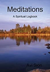 Meditations: A Spiritual Logbook
