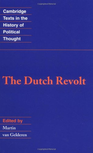 The Dutch Revolt (Cambridge Texts in the History of Political Thought)
