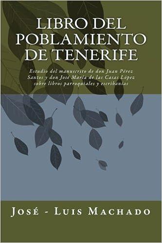 Libro del Poblamiento de Tenerife: Estudio del manuscrito de ...