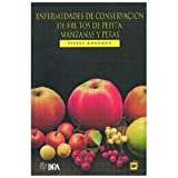 img - for Enfermedades De Conservacion De Frutos De Pepita, Manzanas Y Peras. PRECIO EN DOLARES book / textbook / text book