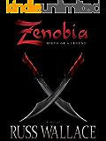 Zenobia - Birth of a Legend (Zenobia Book Series 1)