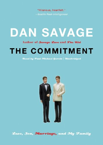 The Commitment: Love, Sex, Marriage, and My Family (Library Edition) by Blackstone Audio, Inc.
