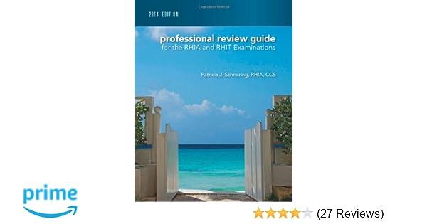 professional review guide for the rhia and rhit examinations 2014 rh amazon com AAPC Certification RHIA Degree Programs