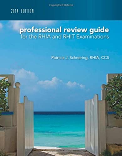 professional review guide for the rhia and rhit examinations 2014 rh amazon com Registered Health Information Administrator RHIT Certification